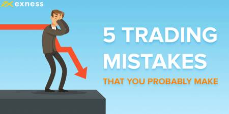 5 Biggest MISTAKES Forex Traders Make! and How to Avoid Them in Exness